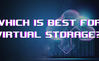 Which is best for virtual storage?  Direct Attached Storage with Software-defined storage (SDS)
