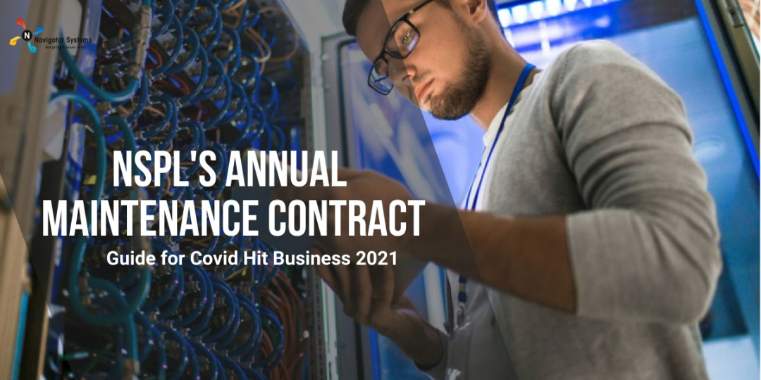 NSPL's Annual Maintenance Contract Guide for Covid Hit Business 2021